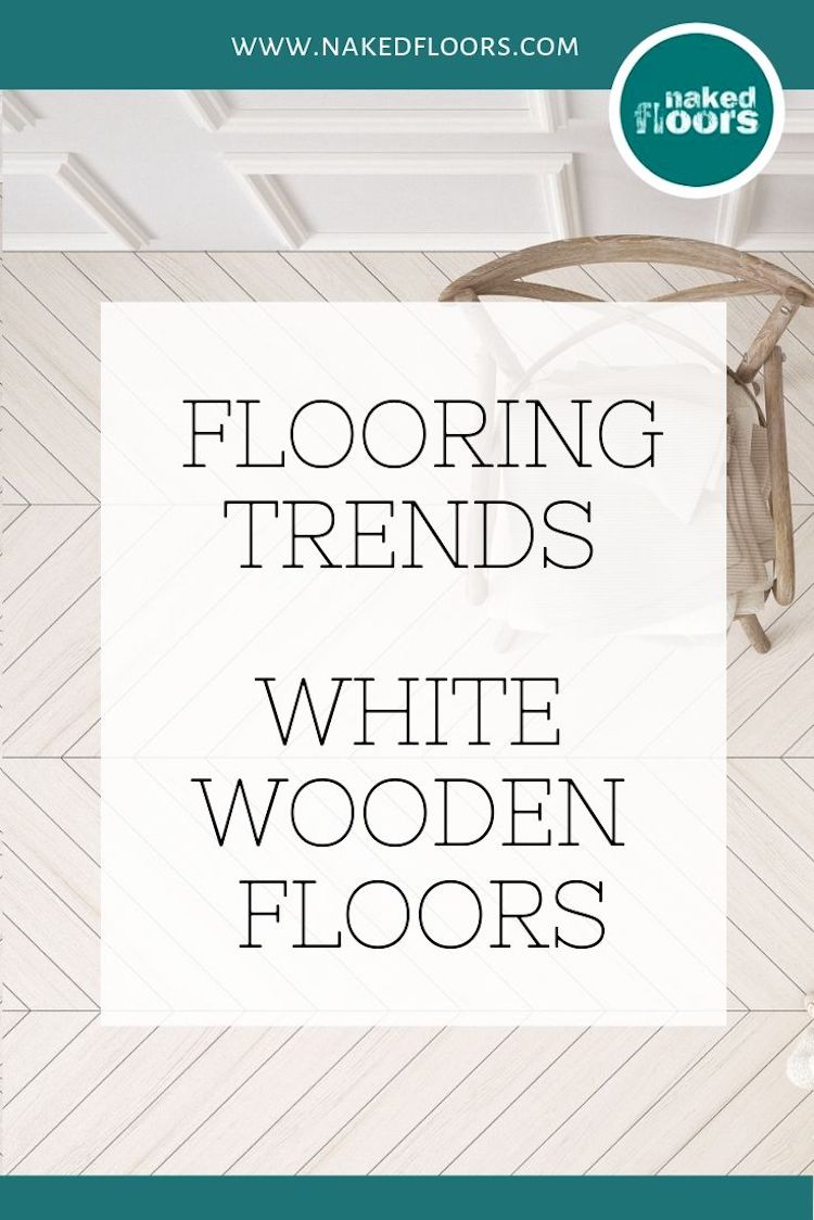 Naked Floors Flooring trends